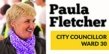 Ward 30 Councillor Paula Fletcher